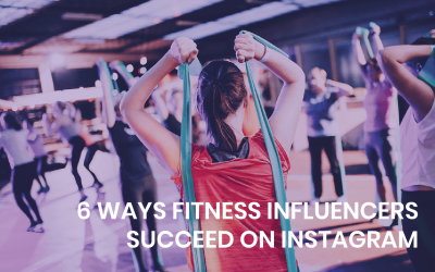 6 ways fitness influencers succeed on Instagram