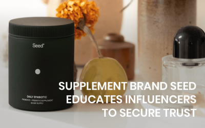 Supplement brand Seed educates influencers to secure trust