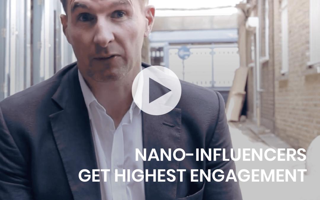 Nano Influencers drive high engagement