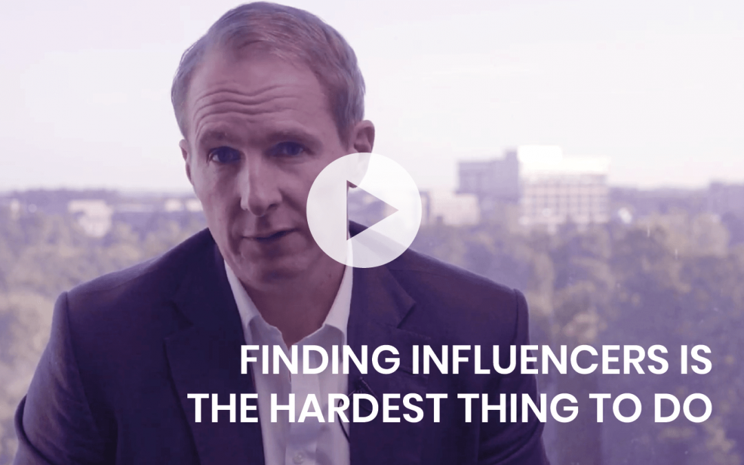 Finding influencers is the hardest thing to do