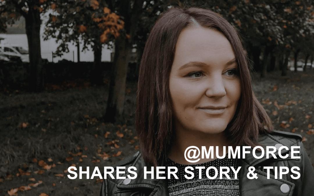 Creator Q&A @mumforce shares her story & tips