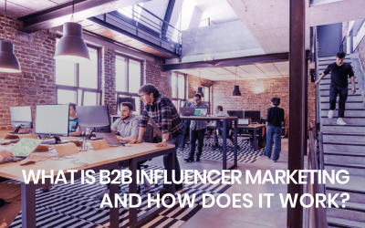 What is B2B influencer marketing and how does it work?