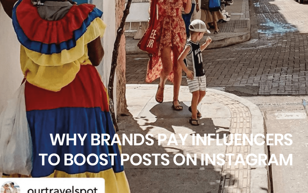 Why brands pay influencers to boost Instagram posts